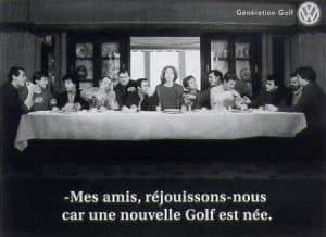 Werbung Frankreich - Das Abendmahl Volkswagen Werbung