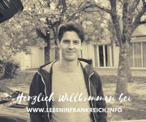 Herzlich Willkommen auf meinem Blog www.lebeninfrankreich.info